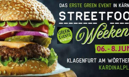 Streetfood-Weekend goes Green Events Kärnten