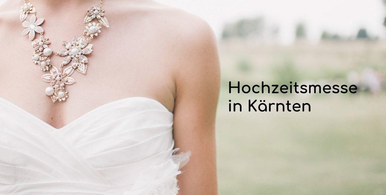 Hochzeitsmesse Kärnten Pörtschach – Hochzeitsmesse – Wörthersee – Hochzeitsausstellung