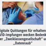 """Digitale Quittungen für erhaltene COVID-Impfungen wecken Bedenken über """"Zweiklassengesellschaft"""" und """"Datenraub"""""""
