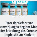 Trotz der Gefahr von Nebenwirkungen beginnt Moderna mit der Erprobung des Coronavirus-Impfstoffs an Kindern