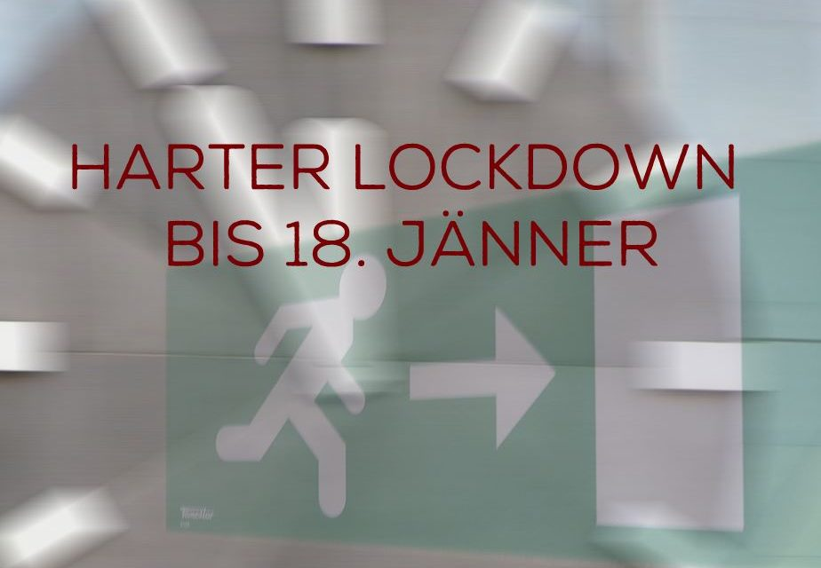 Harter Lockdown bis 18. Jänner 2021 | Sehr harte Corona-Maßnahmen