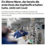 Ein älterer Mann, der bereits die erste Dosis des Impfstoffs erhalten hatte, stirbt mit Covid