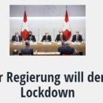Schweizer Regierung will den Super-Lockdown