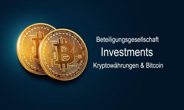 Beteiligungsgesellschaft Investments Kryptowährungen & Bitcoin