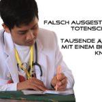 Falsch ausgestellte Totenscheine: Tausende Ärzte mit einem Bein im Knast?
