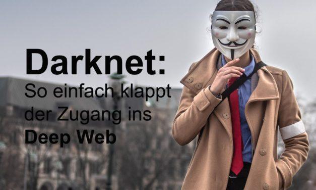 Darknet: So einfach klappt der Zugang ins Deep Web