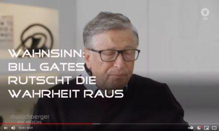 Bill Gates rutscht die Wahrheit raus! Gefängnis?